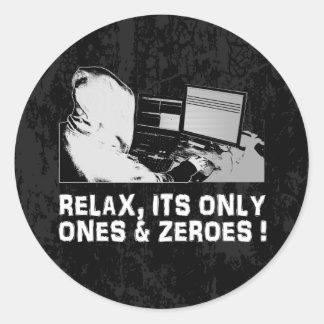 Entspannen Sie sich, seine nur u. null Runder Sticker
