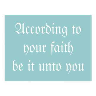 Entsprechend Ihrem Glauben sei es an Sie. Postkarte