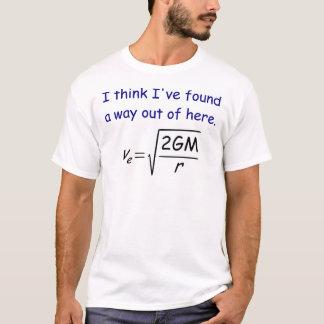Entweichen-Geschwindigkeits-T - Shirt
