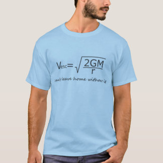 Entweichen-Geschwindigkeits-T-Stück T-Shirt