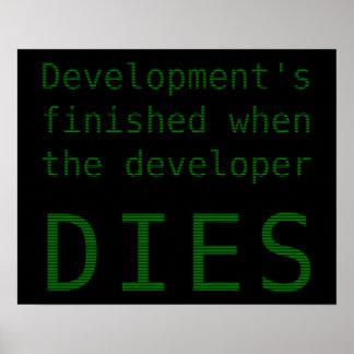 Entwicklung beendet, wenn der Entwickler stirbt Poster
