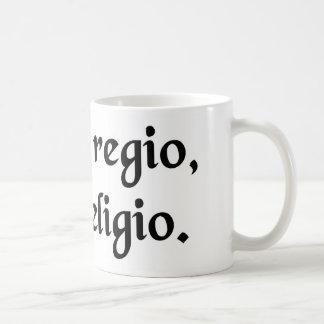Er, der anordnet, seine Religion Kaffeetasse