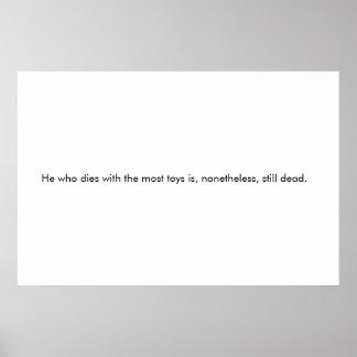 Er, der mit den meisten Spielwaren… stirbt Poster