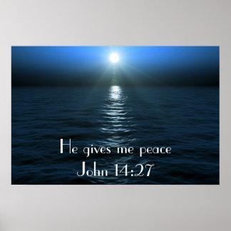 Er gibt mir Friedensbibel-Vers John-14:27plakat Poster
