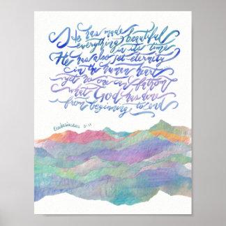 Er hat alles Schönes-Ecclesiastes 3:11 gemacht Poster