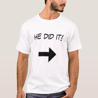 er tat es T-Shirt