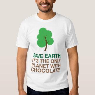 Erde, der einzige Planet mit Schokolade Shirt