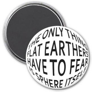 Erde nicht flach runder magnet 7,6 cm