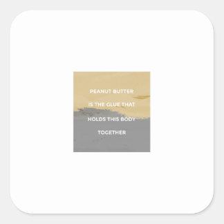 Erdnussbutter-Regeln Quadratischer Aufkleber
