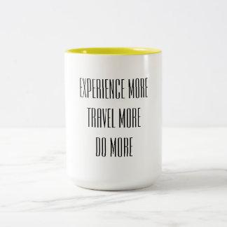 Erfahren Sie mehr, reisen Sie mehr, tun Sie mehr Zweifarbige Tasse