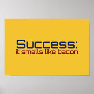 Erfolg: Er riecht wie Speck Poster