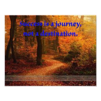 Erfolg ist eine Reise Fotodruck