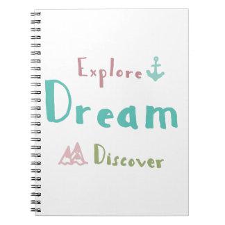 Erforschen Sie Traum entdecken Spiral Notizblock