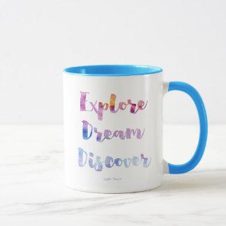 Erforschen Sie Traum entdecken Tasse