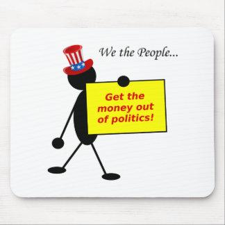Erhalten Sie das Geld aus Politik heraus Mousepad