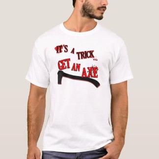 Erhalten Sie eine Axt-Armee des Dunkelheits-Shirts T-Shirt