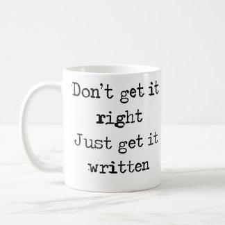 Erhalten Sie es nicht recht. Erhalten Sie es Kaffeetasse