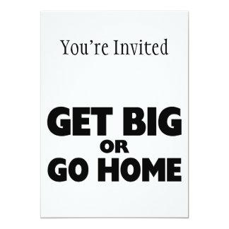 Erhalten Sie groß oder gehen Sie Zuhause 12,7 X 17,8 Cm Einladungskarte