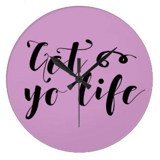 Erhalten Sie Ihre Leben-Typografie Große Wanduhr