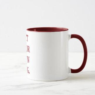 Erhalten Sie Ihren eigenen Becher Tasse