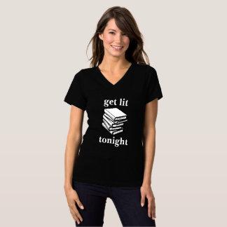 Erhalten Sie Lit… heute Abend (Bücher) T-Shirt