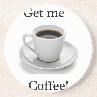 Erhalten Sie mir Kaffee Sandstein Untersetzer