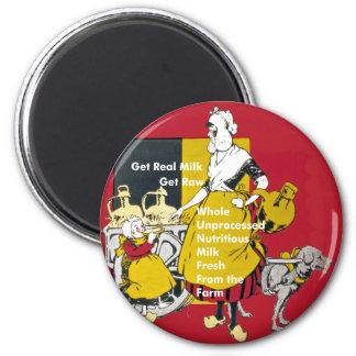 Erhalten Sie wirkliche Milch erhalten rohes Runder Magnet 5,1 Cm