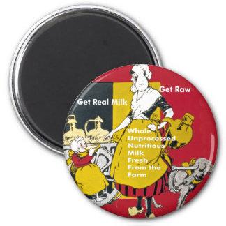 Erhalten Sie wirkliche Milch erhalten rohes Runder Magnet 5,7 Cm