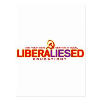 Erhalten von einem LIberaLIESed Educatoin? Postkarte