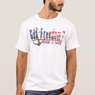Erhaltene Freiheit? Danken Sie einem Seemann T-Shirt