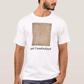 erhaltene Konstitution? T-Shirt