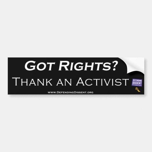 Erhaltene Rechte?  Danken Sie einem Aktivisten Autoaufkleber