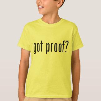 erhaltener Beweis? T-Shirt