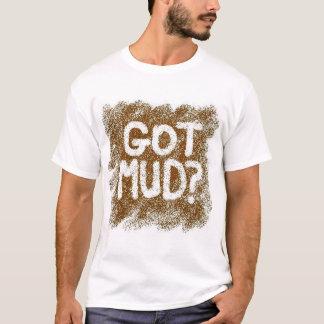 Erhaltener Schlamm? T-Shirt