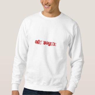 erhaltener Stolz? Sweatshirt