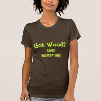 Erhaltenes Holz? , StartBushcrafting! T-Shirt