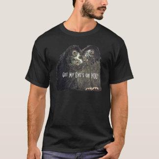 Erhielt meines Auges auf IHNEN!  Sammlung T-Shirt