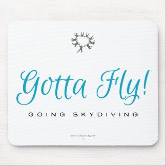 Erhielt zu fliegen! Gehendes Skydiving Mousepad