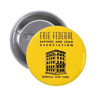 Erie-bundesstaatliches Spar- und Darlehens Runder Button 5,7 Cm
