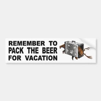 Erinnern Sie sich, das Bier für Ferien zu Autoaufkleber