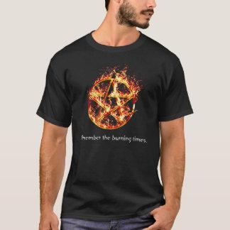 Erinnern Sie sich die an brennenden Zeiten T-Shirt