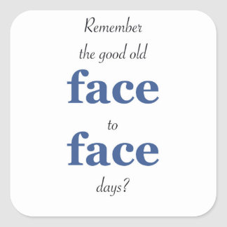 Erinnern Sie sich die an guten alten vertraulichen Quadratischer Aufkleber
