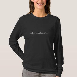 Erinnern Sie sich… T-Shirt