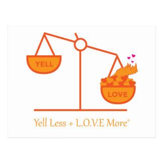 Erinnern Sie sich, weniger zu schreien + L.O.V.E. Postkarte