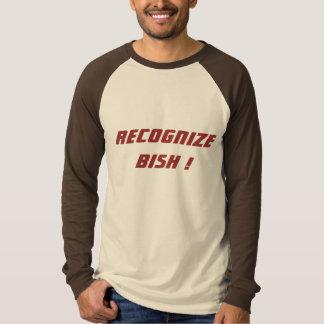 Erkennen Sie Bish T - Shirt