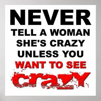 Erklären Sie einer Frau, die sie verrücktes Posterdrucke