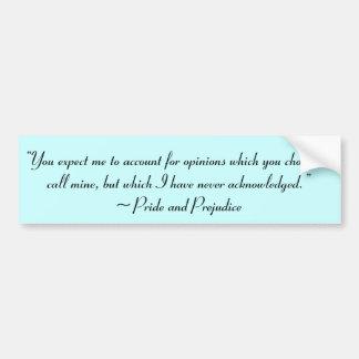 Erklären Sie Meinungs-Jane Austen-Zitat Autoaufkleber