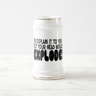 Erklärung würde Kopf herstellen zu explodieren Bierglas