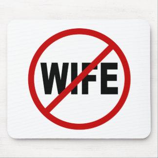 Erlaubte Zeichen-Aussage des Hass-Wife/No Ehefrau Mousepad