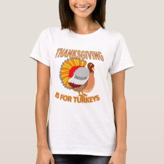 Erntedank ist für Truthähne T-Shirt